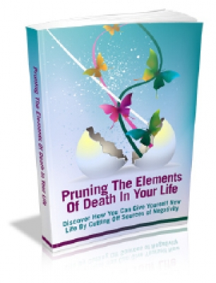 Pruning The Elements Of Death In Your Life E-book