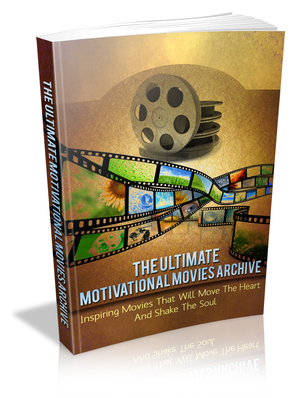 The Ultimate Motivational Movies Archive E-book