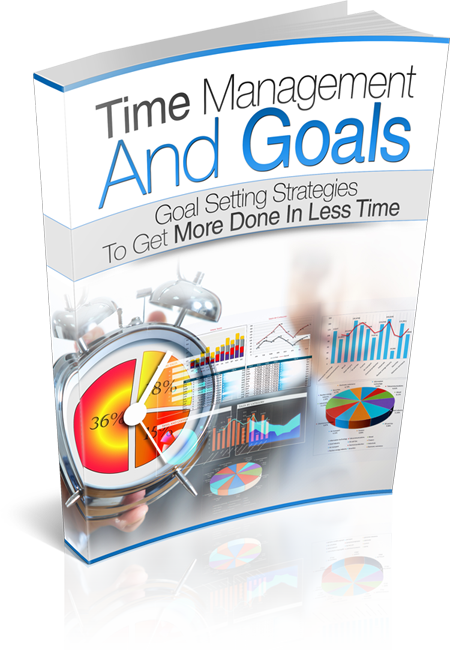 Time Management And Goals E-book