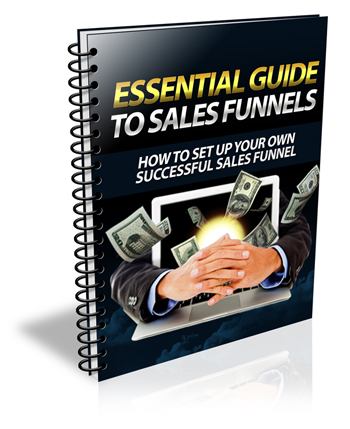 Essential Guide To Sales Funnels E-book